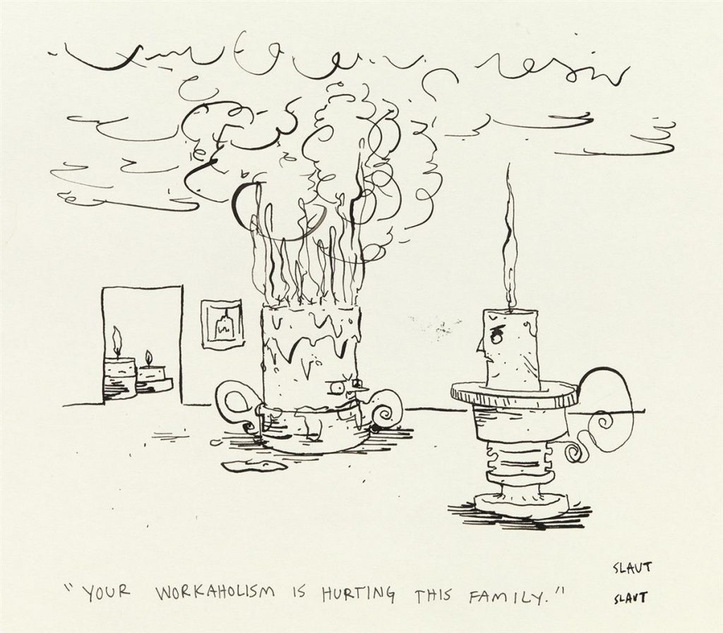 """Sara Lautman, """"Your workaholism is hurting this family,"""" from a group of two pen and ink cartoons for The New Yorker, 2019."""